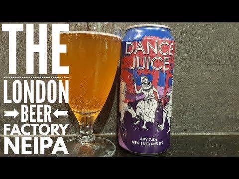 The London Beer Factory Dance Juice New England IPA | British Craft Beer Review