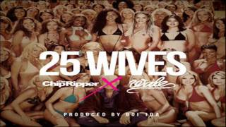 Watch Chip Tha Ripper 25 Wives video