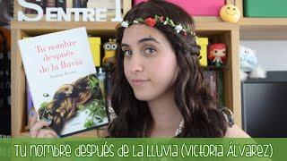 Reseña: Tu nombre después de la lluvia (Victoria Álvarez)