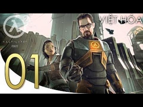 half-life 2( việt hóa)#1: minecraft trong half-life 2 ư ( nên xem)