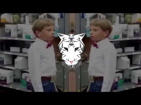 Yodeling Walmart Kid [EDM Trap Remix] (Bass Boosted)