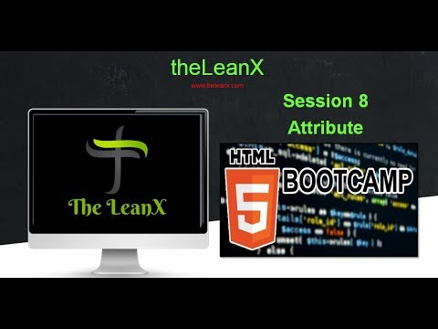 HTML Bootcamp - Session 8: HTML Attribute