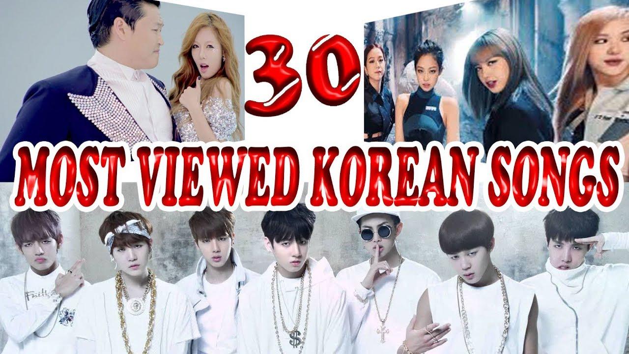 Most Viewed Korean Songs Youtube