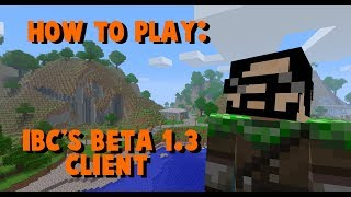 How to install IBC's Beta 1.3 Client
