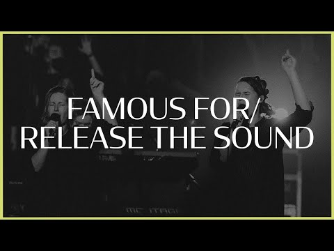 Famous For / Release The Sound || Worthy || IBC Live 2021