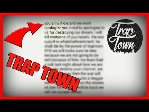 TRAP TOWN THREATENED US IN A VIDEO!! Trap Town NCS WAR!!