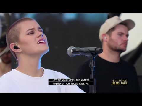 Hillsong United - Oceans- Israel Tour