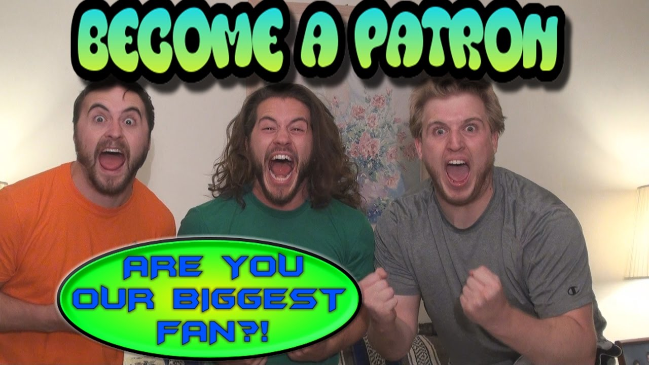 BECOME A PATRON! (Are You Our Biggest Fan?!)