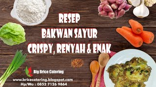 Bakwan Sayur Renyah, krispy & enak | Bahan sederhana | bikin nangih