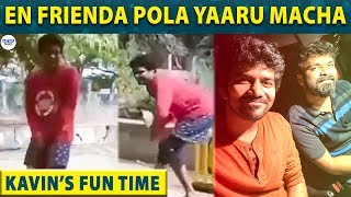 Kavin's fun time with his friend Pradeep | Losliya | Bigg Boss 3 Tamil - 14-01-2019 Tamil Cinema News