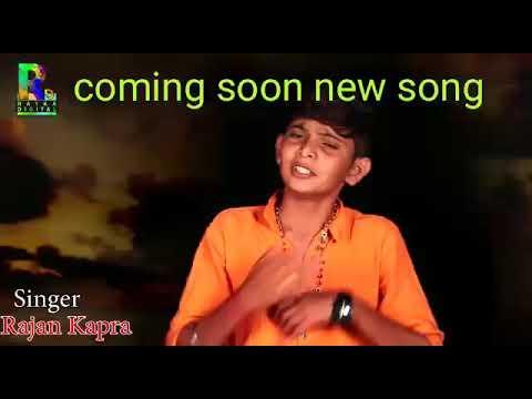 New song rajan kapra 2019