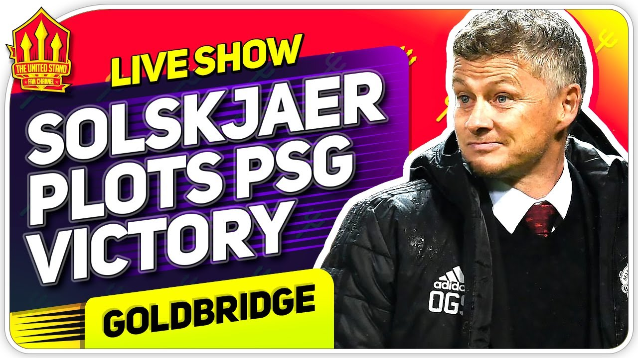 Solskjaer's PSG Masterplan! Man Utd News