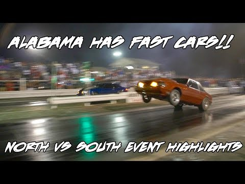 ALABAMA HAS SOME FAST CARS!! NORTH VS SOUTH EVENT GRUDGE RACES AND HIGHLIGHTS!
