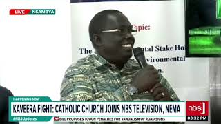 Kaveera Fight: Catholic Church Joins NBS Television, NEMA |NBS Updates