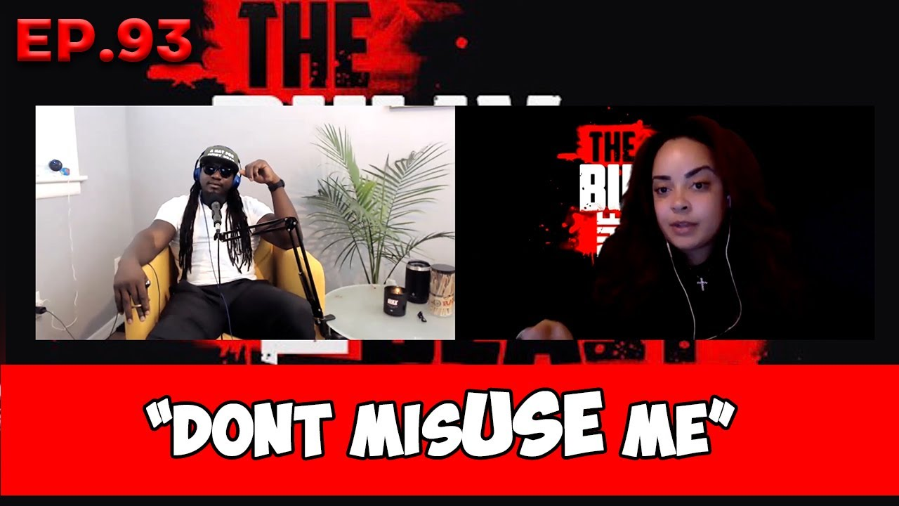 """Bully and the Beast Ep.93 """"Don't MisUSE Me"""""""