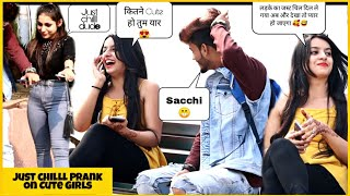just-chill-prank-on-cute-girls-cute-reactions-by-girls-pranks-2019-sahil-khan-production
