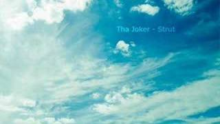 Download Tha Joker - Strut MP3 song and Music Video