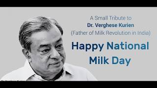 Happy National Milk Day  - A Small Tribute to Dr. Verghese Kurien