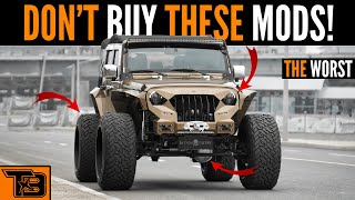 Worst Jeep Mods || Don't Buy!