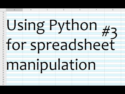 Python for Spreadsheets and CSV File manipulation - Part 3