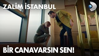Bir canavarsın sen! Zalim İstanbul 6. Bölüm
