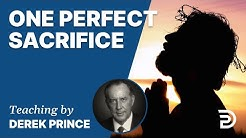 Atonement, Part 1 - One All-Sufficient Sacrifice/Perfected Forever
