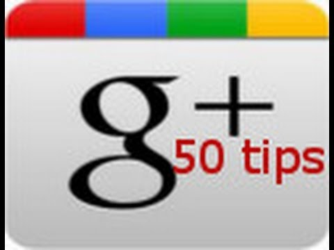 Google+ 50 tips training with Tom Coleman & Dustin C. Slade