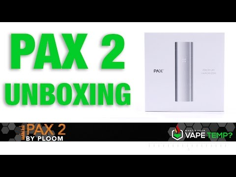 Pax 2 Unboxing