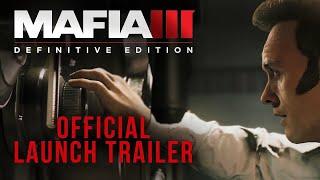 Mafia III: Definitive Edition - Official Launch Trailer