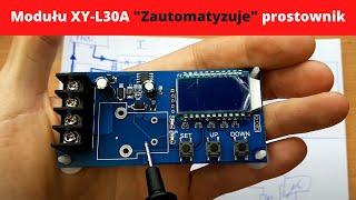 """Jak przerobić dowolny prostownik na """"automatyczny"""" za pomocą modułu XY-L30A - praktyka/warianty"""
