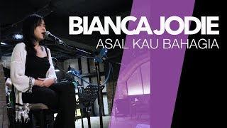 BIANCA JODIE - ASAL KAU BAHAGIA
