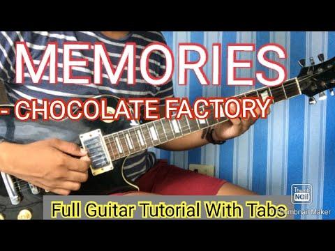 MEMORIES - CHOCOLATE FACTORY FULL GUITAR TUTORIAL WITH TABS