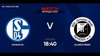 AFL20 Germany Bundesliga Day 1 SCHALKE 04 ALLIANCE REDEN