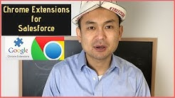 Top 6 Chrome Extensions for Salesforce Developers