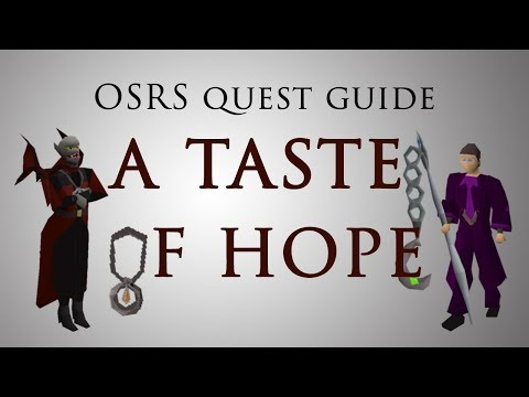 [OSRS] A Taste of Hope Quest Guide