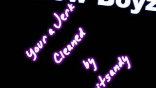 New Boyz- Your a Jerk (Clean Version) HQ