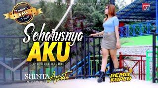 Download SHINTA ARSINTA ft REMIX KOPLO   SEHARUSNYA AKU [Official Music Video] Lagu Koplo Terbaru 2020