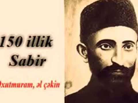 MIRZE ELEKBER SABIR 150 IL - MİRZƏ...