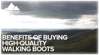 The Benefits of Buying High-Quality Walking Boots - www.simplyhike.co.uk