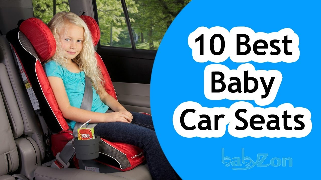 Best Baby Car Seats 2017 - Top 10 bay car seat Reviews - YouTube