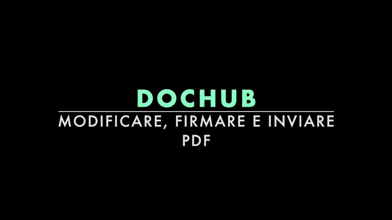 Dochub: modificare, firmare ed inviare PDF