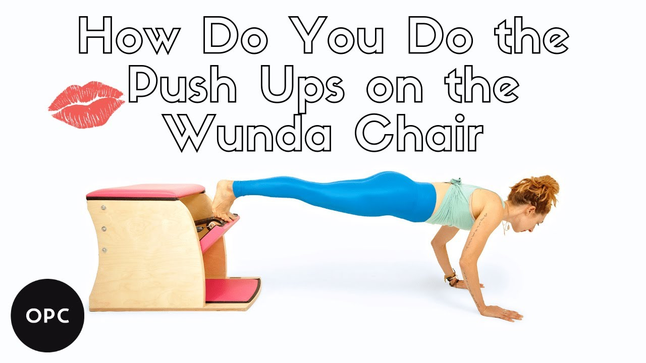 How To Do Push Ups On The Wunda Chair Online Pilates Classes Youtube In 2020 Pilates Chair Online Pilates Pilates Class
