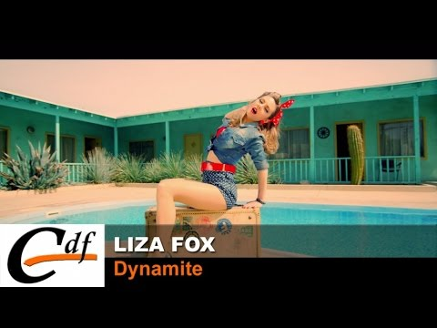 LIZA FOX - Dynamite (official music video)