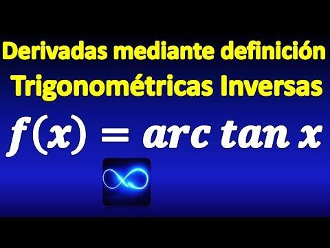 38. Demostración De La Fórmula De La Derivada De Función Trigonométrica Inversa Arctan