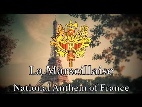 National Anthem: France - La Marseillaise (New Version)