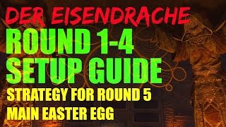 Der Eisendrache - Round 1-4 Setup Guide For Round 5 Easter Egg | Black Ops 3 Zombies |