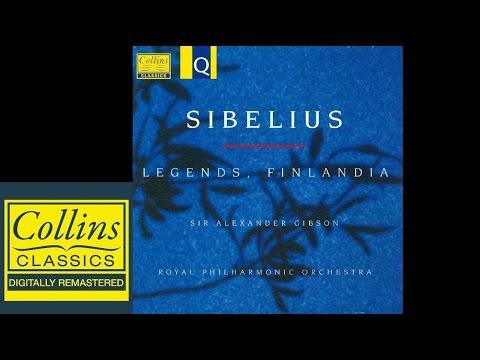 (FULL ALBUM) Sibelius - Four legends, Finlandia - Alexander Gibson - Royal Philharmonic Orchestra