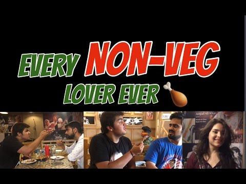 Every NON-VEG Lover Ever | Ashish Chanchlani