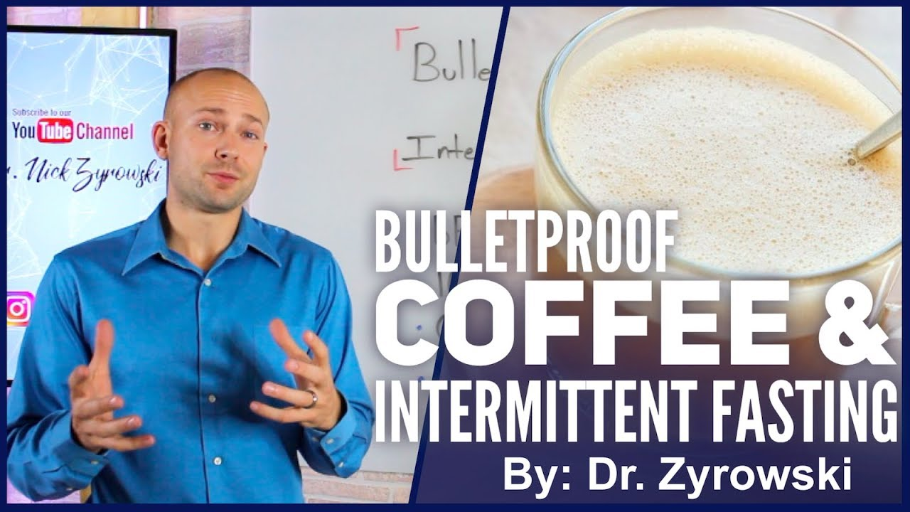 Bulletproof coffee intermittent fasting