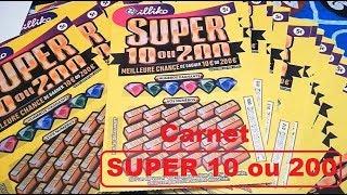 Gratter un CARNET de SUPER 10 OU 200 🍀 Jeux à Gratter FDJ Illiko 🍀